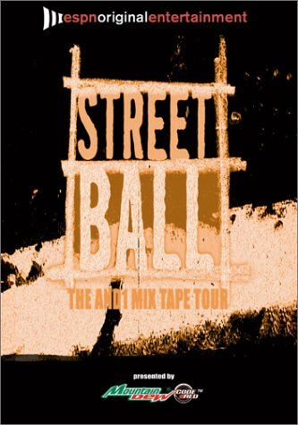 Streetball And 1: Mixtape Tour #1: