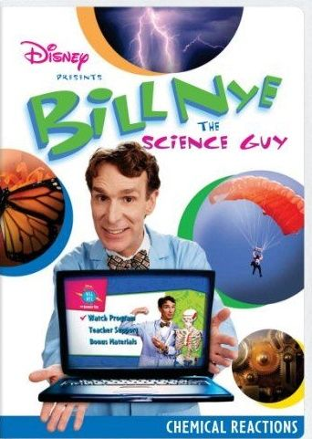 Bill Nye, The Science Guy: Chemical Reactions