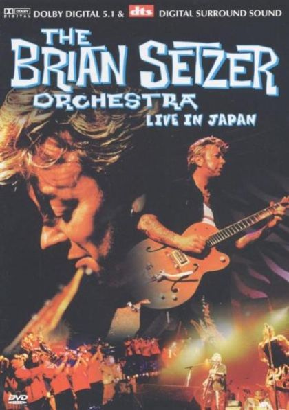 Brian Setzer Orchestra: Live In Japan