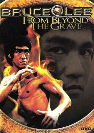 Bruce Lee: From Beyond The Grave