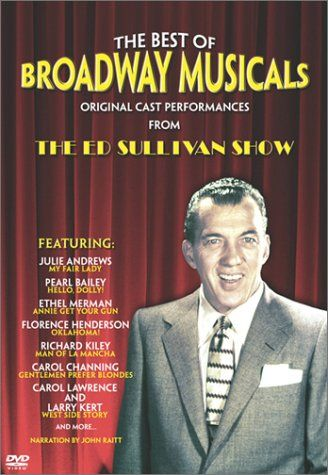 Ed Sullivan: The Best Of Broadway: Original Cast Performances From The Ed Sullivan Show