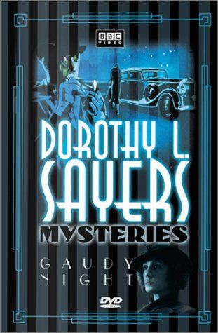 Gaudy Night: Dorothy L. Sayers Mysteries