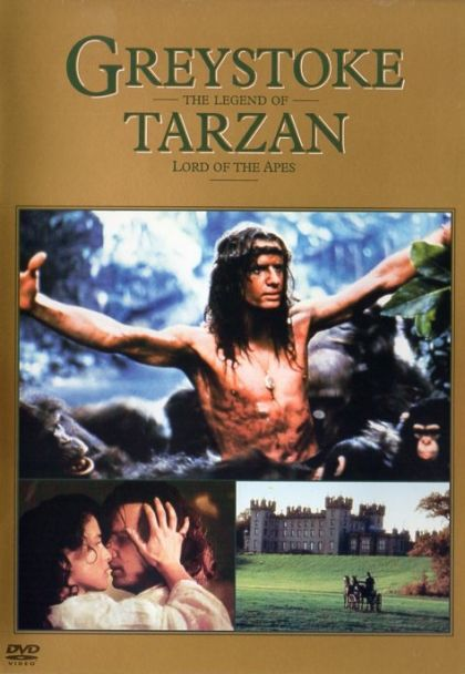 Greystoke: The Legend Of Tarzan: Lord Of The Apes