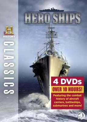 History Channel Presents: History Classics: Hero Ships