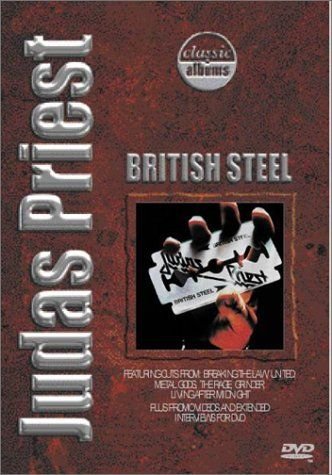 Judas Priest: British Steel: Classic Albums