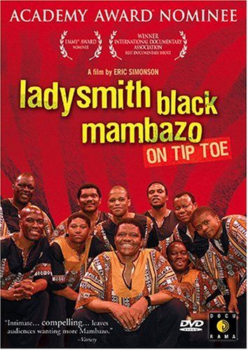 Ladysmith Black Mambazo: On Tip Toe: The Music Of Ladysmith Black Mambazo
