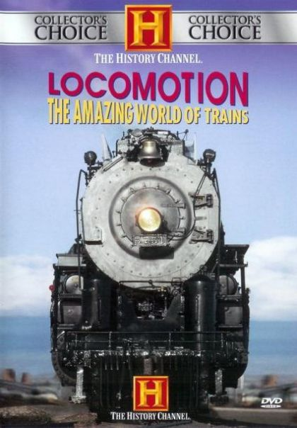 Locomotion: The Amazing World Of Trains