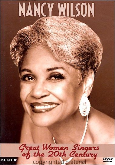 Nancy Wilson: Great Women Singers Of The 20th Century