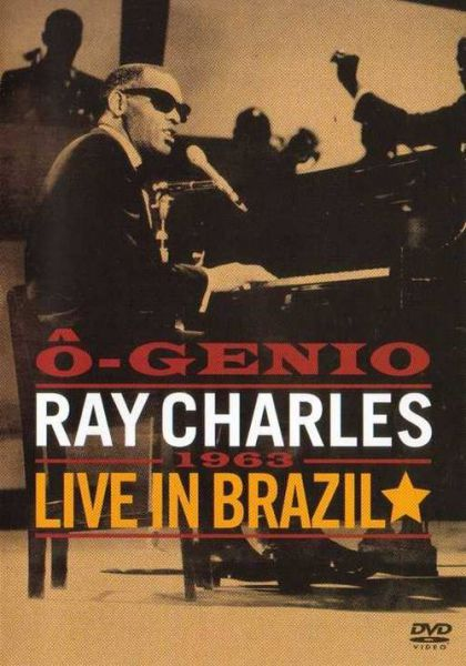 Ray Charles: O-Genio: Ray Charles Live In Brazil, 1963