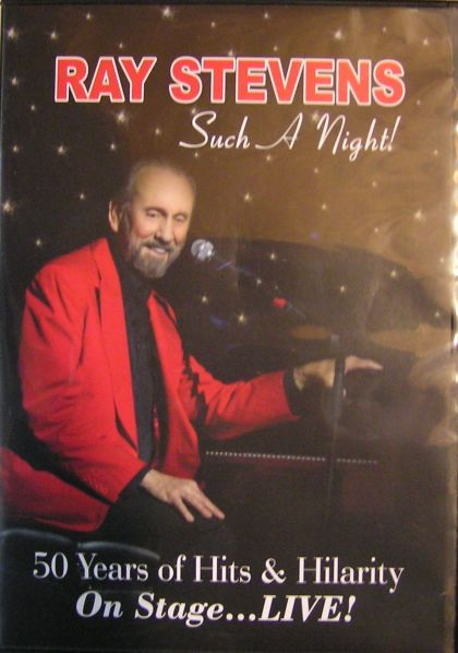 Ray Stevens: Such A Night! 50 Years Of Hits & Hilarity On Stage ... Alive!