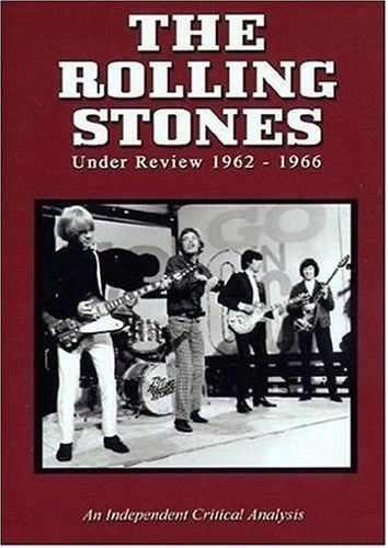 Rolling Stones: Under Review 1962: 66