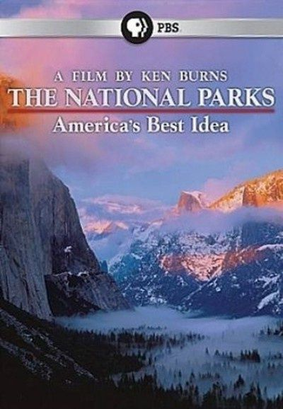 National Parks: America's Best Idea