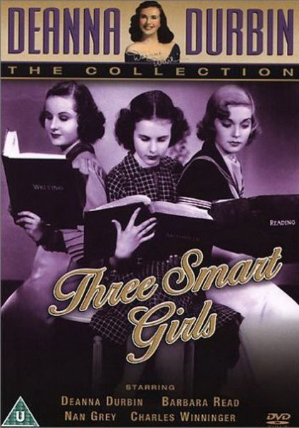 Three Smart Girls - Deanna Durbin collection