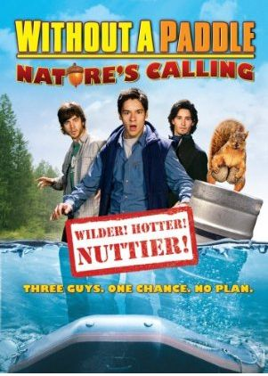 Without A Paddle: Nature's Calling - no case